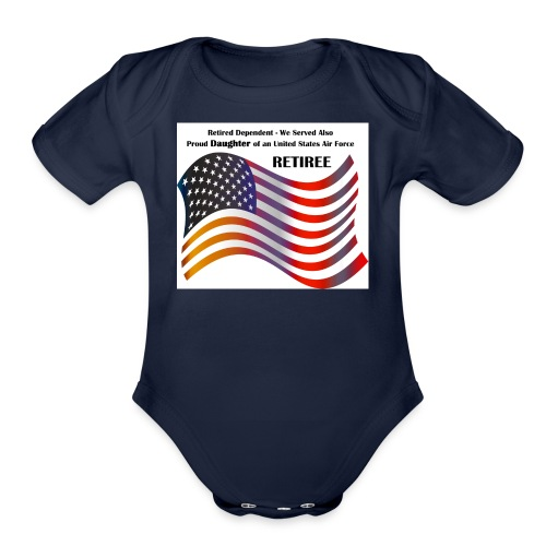 retired Military Dependents - Organic Short Sleeve Baby Bodysuit
