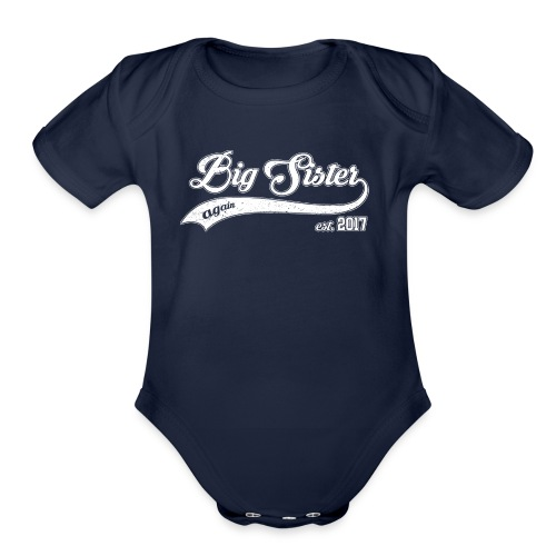 Big Sister again 2017 - Organic Short Sleeve Baby Bodysuit