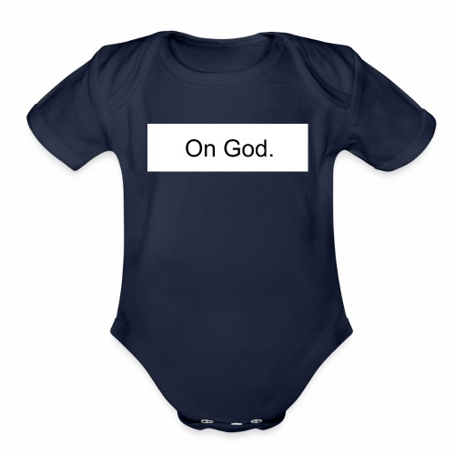 On God - Organic Short Sleeve Baby Bodysuit