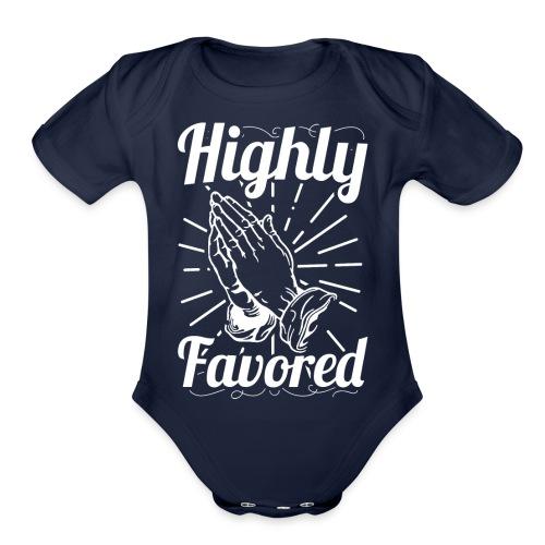 Highly Favored - Alt. Design (White Letters) - Organic Short Sleeve Baby Bodysuit