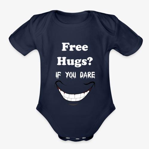 hugs if you dare - Organic Short Sleeve Baby Bodysuit