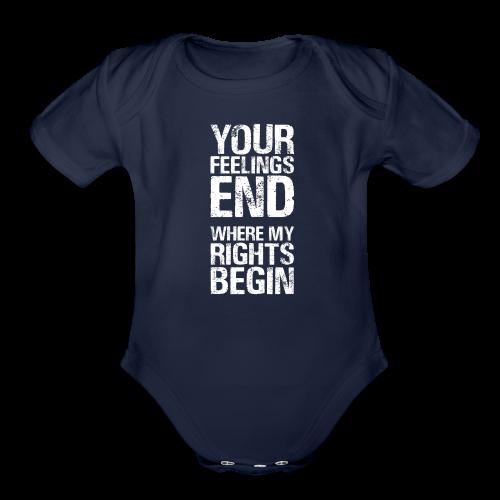 Rights Matter More Than Feelings - Organic Short Sleeve Baby Bodysuit
