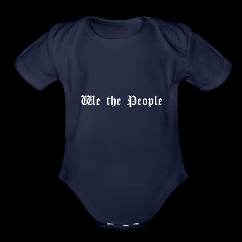 We The People - Organic Short Sleeve Baby Bodysuit