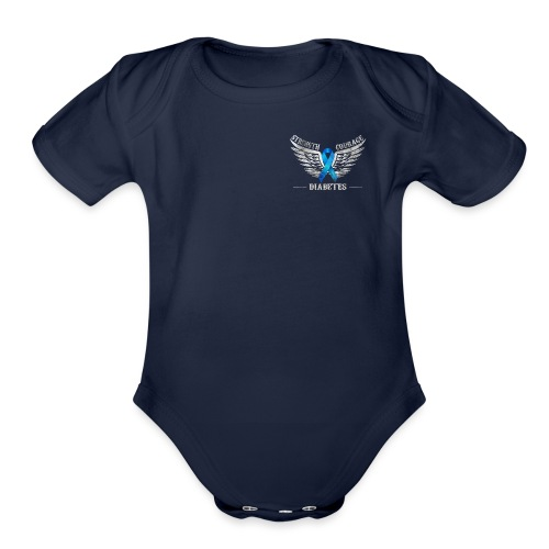 Diabetes - Strength and Courage - Organic Short Sleeve Baby Bodysuit