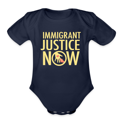Immigrant Justice Now - Organic Short Sleeve Baby Bodysuit