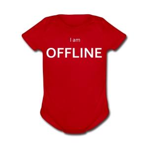 I am offline T-Shirt - Short Sleeve Baby Bodysuit