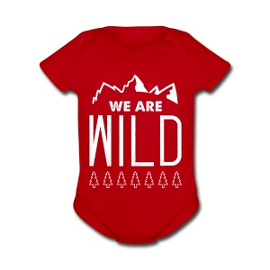 We Are Wild - Short Sleeve Baby Bodysuit