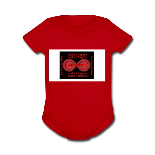 The Make It Happen Design | CreateMeInfinity - Organic Short Sleeve Baby Bodysuit