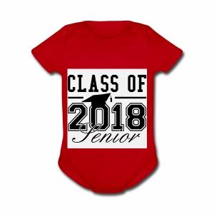 class of 2018 shirt - Short Sleeve Baby Bodysuit