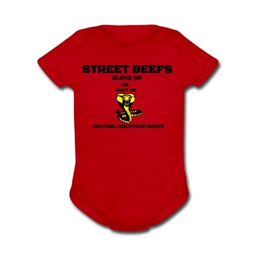 STREET BEEFS GLOVE UP OR SHUT UP - Organic Short Sleeve Baby Bodysuit