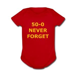 50 - 0 Never Forget Shirt - Short Sleeve Baby Bodysuit