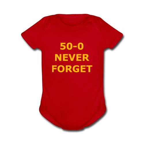 50 - 0 Never Forget Shirt - Organic Short Sleeve Baby Bodysuit