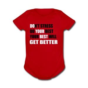 Do Your Best (Don't Stress) - Short Sleeve Baby Bodysuit