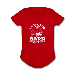 Horse Riding I Love You To The Barn A - Short Sleeve Baby Bodysuit