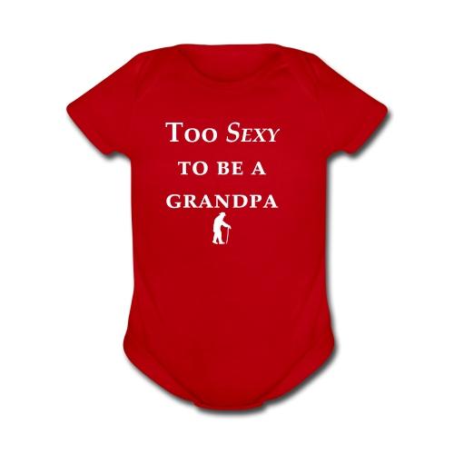 Grandpa Sexy - Organic Short Sleeve Baby Bodysuit