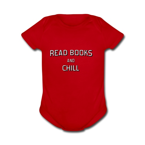 Read Books and Chill - Organic Short Sleeve Baby Bodysuit