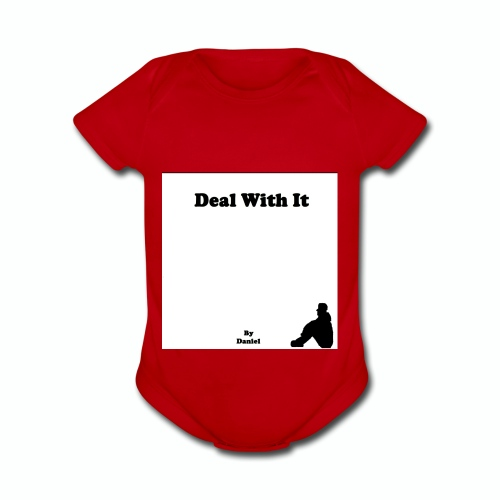 Deal with it by Daniel - Organic Short Sleeve Baby Bodysuit
