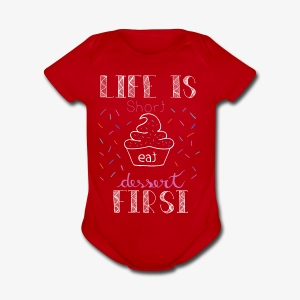 Life is short - Short Sleeve Baby Bodysuit