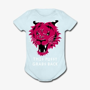 This Pussy Grabs Back - Short Sleeve Baby Bodysuit