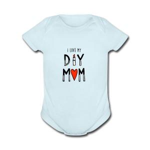 i love my diy mom - Short Sleeve Baby Bodysuit