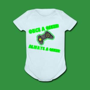 Once A Gamer Always A Gamer - Short Sleeve Baby Bodysuit