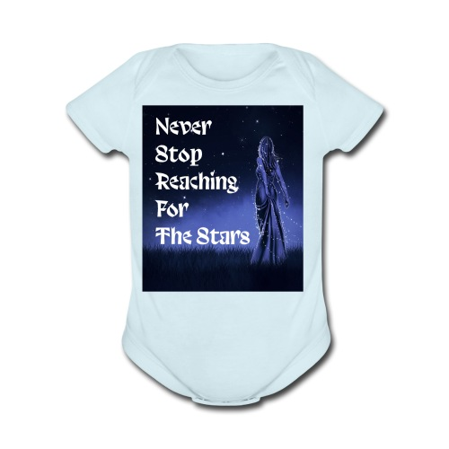 Never stop reaching for the stars - Organic Short Sleeve Baby Bodysuit