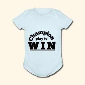 champion play to win - Short Sleeve Baby Bodysuit