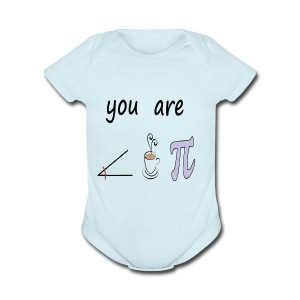Romantic You Are The Right Cup of Pie - Short Sleeve Baby Bodysuit