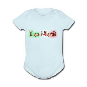 I am Milanisti - Short Sleeve Baby Bodysuit