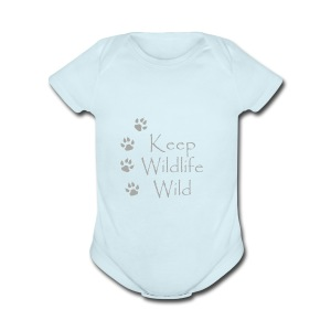 Keep Wildlife Wild - Short Sleeve Baby Bodysuit