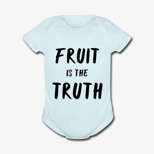Fruit is the Truth - Organic Short Sleeve Baby Bodysuit