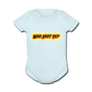 Who Shot ya - Short Sleeve Baby Bodysuit