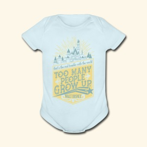 Too Many People Grow Up - Short Sleeve Baby Bodysuit