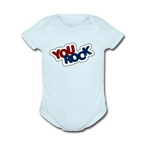 YOU ROCK - Short Sleeve Baby Bodysuit