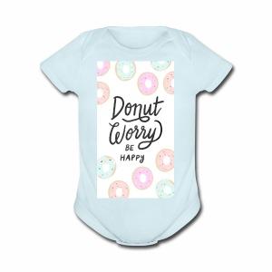 DONUT WORDY BE HAPPY - Short Sleeve Baby Bodysuit