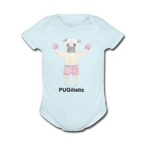 PUGilistic - Short Sleeve Baby Bodysuit