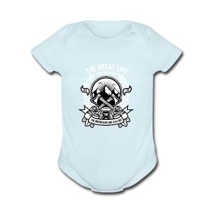 The Great Life - Short Sleeve Baby Bodysuit