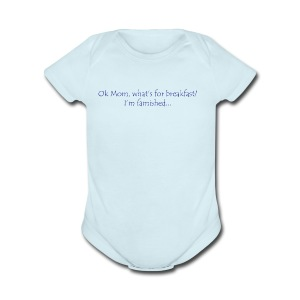 Ok Mom... - Short Sleeve Baby Bodysuit