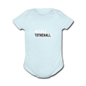 CALL TO THE HALL - Short Sleeve Baby Bodysuit