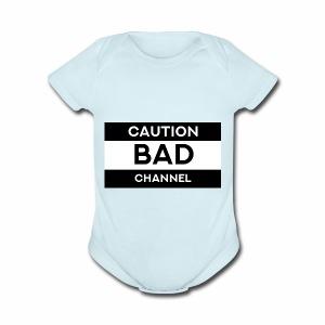 Caution Bad Channel - Short Sleeve Baby Bodysuit