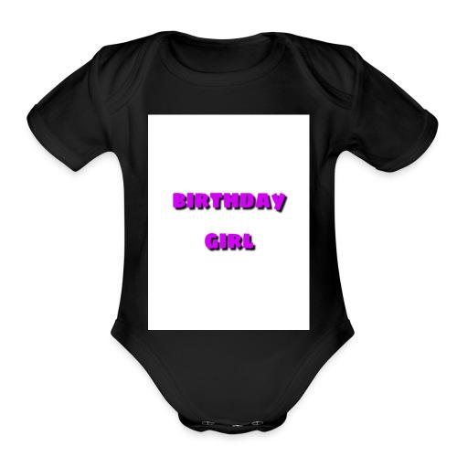 bday girl - Organic Short Sleeve Baby Bodysuit