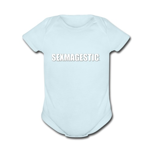 SEXMAGESTIC OFFICIAL - Organic Short Sleeve Baby Bodysuit