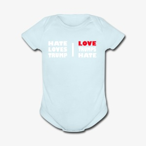 LOVE Trumps Hate - Short Sleeve Baby Bodysuit