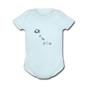Out Of This World - Short Sleeve Baby Bodysuit