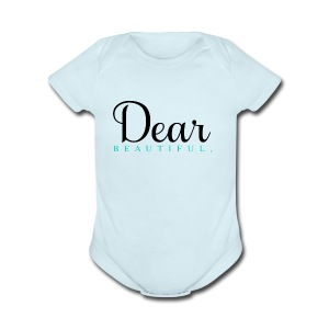 Dear Beautiful Campaign - Short Sleeve Baby Bodysuit