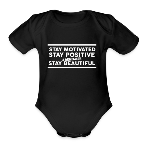 STAY MOTIVATED - Organic Short Sleeve Baby Bodysuit