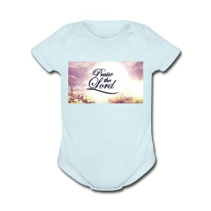 Praise The Lord T-Shirt - Short Sleeve Baby Bodysuit