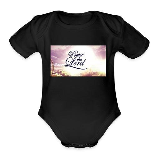 Praise The Lord T-Shirt - Organic Short Sleeve Baby Bodysuit
