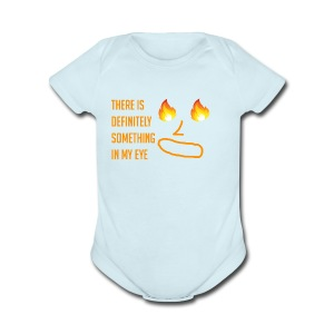 Something in My Eye - Short Sleeve Baby Bodysuit