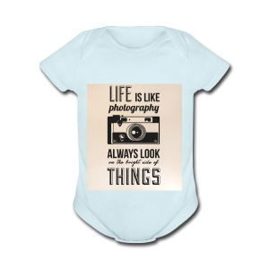 Life is like font b photography - Short Sleeve Baby Bodysuit